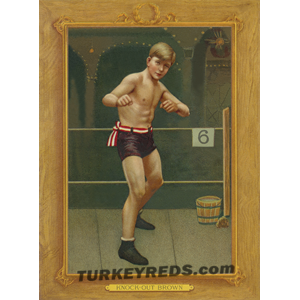Knock out Brown - Turkey Reds Cabinet Card